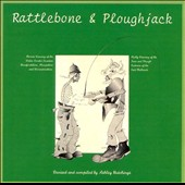 Ashley Hutchings: Rattlebone & Ploughjack