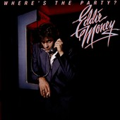 Eddie Money: Where's the Party [Deluxe Edition]