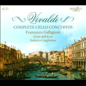 Vivaldi: Complete Cello Concertos / Francesco Galligioni, cello; L'Arte dell'Arco; Guglielmo