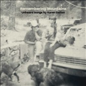 Various Artists: Remembering Mountains: Unheard Songs By Karen Dalton [Slipcase]