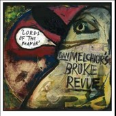 Dan Melchior's Broke Revue: Lords of the Manor *