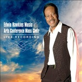 Edwin Hawkins/Arts Conference Mass Choir: Edwin Hawkins Music and Arts Conference Mass Choir [Live] [Single]