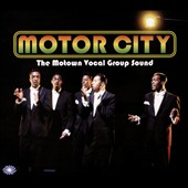 Various Artists: Motor City: The Motown Vocal Group Sound [Digipak]