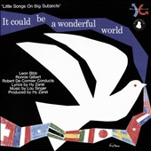 Hy Zaret/Leon Bibb/Lou Singer/Robert DeCormier (Conductor/Arranger)/Ronnie Gilbert: It Could Be a Wonderful World