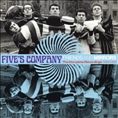 Five's Company: Friends and Mirrors: The Complete Recordings 1964-1968