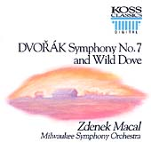Dvorák: Symphony no 7, Wild Dove / Zdenek Macal, Milwaukee SO