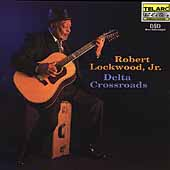 Robert Lockwood, Jr.: Delta Crossroads