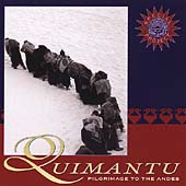 Quimantu: Pilgramage to the Andes *