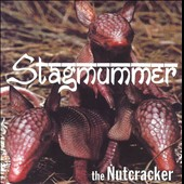 Stagmummer: The Nutcracker
