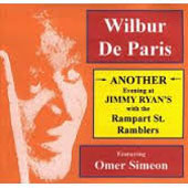 Wilbur De Paris: Another Evening at Jimmy Ryan's