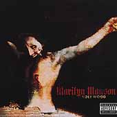Marilyn Manson: Holy Wood (In the Shadow of the Valley of Death) [PA]