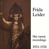 Frieda Leider - Her Rarest Recordings Vol 3 1921-1926