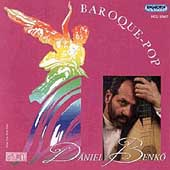 Baroque-Pop / Daniel Benko