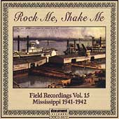 Various Artists: Rock Me Shake Me Field Recordings, Vol. 15: Mississ
