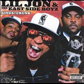 Lil Jon & the East Side Boyz: Kings of Crunk [PA]