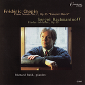 Richard Reid Plays Chopin and Rachmaninoff