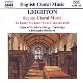 Leighton: Sacred Choral Music / Robinson, et al