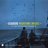 Various Artists: Classic Maritime Music from Smithsonian Folkways Recordings