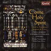 Come Holy Spirit / Queen's College Choir Oxford