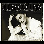 Judy Collins: Portrait Of An American Girl [Digipak]