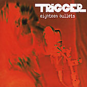Trigger: Eighteen Bullets