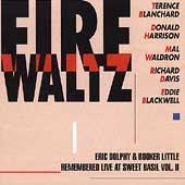 Terence Blanchard: Eric Dolphy & Booker Little Remembered Live at Sweet Basil, Vol. 2: Fire Waltz