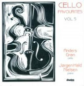 Cello Favourites, Vol. 5 - Works by Bach, Haydn & Ravel / Anders Gron, cello; Jorgen Hald Nielsen, piano