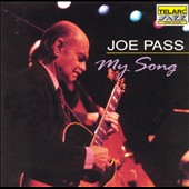 Joe Pass: My Song