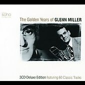 Glenn Miller: The Golden Years of Glenn Miller