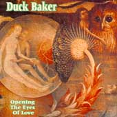 Duck Baker: Opening the Eyes of Love
