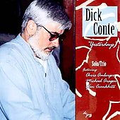 Dick Conte: Yesterdays