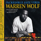 Warren Wolf (Jazz Vibes): Incredible Jazz Vibes