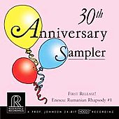 30th Anniversary Sampler - Enescu: Rumanian Rhapsody, etc
