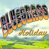 J.D. Crowe & the New South: Bluegrass Holiday
