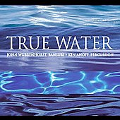 John Wubbenhorst: True Water