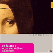 de Lalande: Le&#231;ons de t&#233;n&#232;bres / Isabelle Desrochers