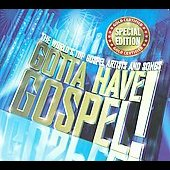 Various Artists: Gotta Have Gospel