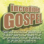 Various Artists: Incredible Gospel