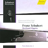Schubert Piano Works Vol 3 - Klaviersonate B-Dur, D960; Moments musicaux, D780 / Gerhard Oppitz