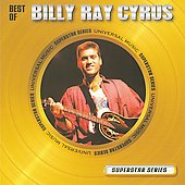 Billy Ray Cyrus: The Best Of Billy Ray Cyrus