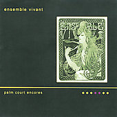 Palm Court Encores / Ensemble Vivant