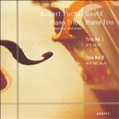 Robert Fuchs: Piano Trios / Gould Piano Trio