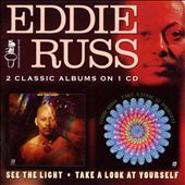 Eddie Russ: Take a Look at Yourself/See the Light *