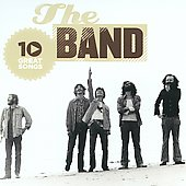 The Band: 10 Great Songs