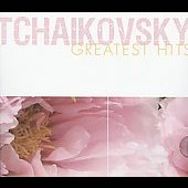 Tchaikovsky Greatest Hits