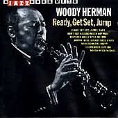 Woody Herman: Ready, Get Set, Jump
