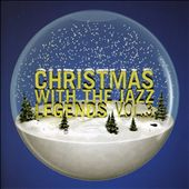 Various Artists: Christmas with the Jazz Legends, Vol. 3