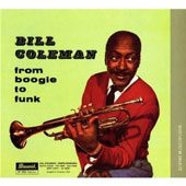 Bill Coleman (Trumpet): From Boogie to Funk