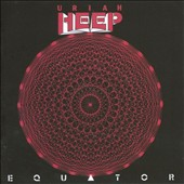 Uriah Heep: Equator [25 Anniversary]