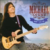 Michael Lynne: Don't Let Go